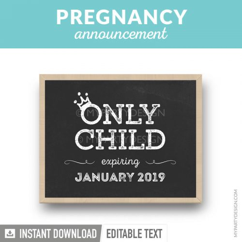 printable pregnancy announcement chalkboard print only child expiring