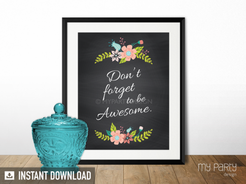 don't forget to be awesome printable quote