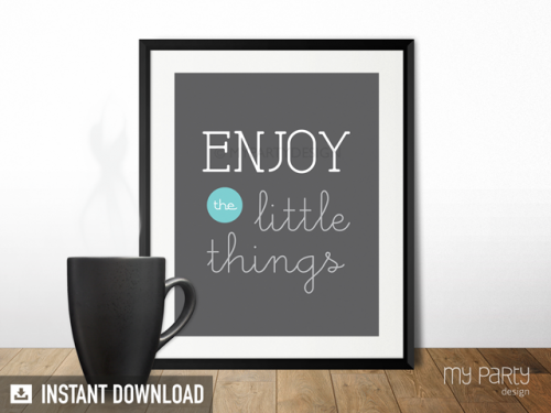 enjoy the little things printable quote print