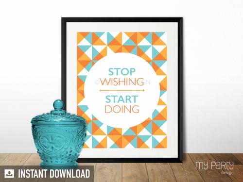 stop wishing start doing printable quote