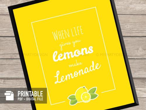 when life gives you lemons printable sign