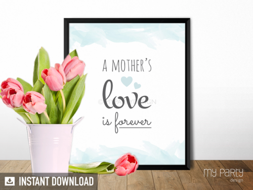 a mothers love is forever printable sign