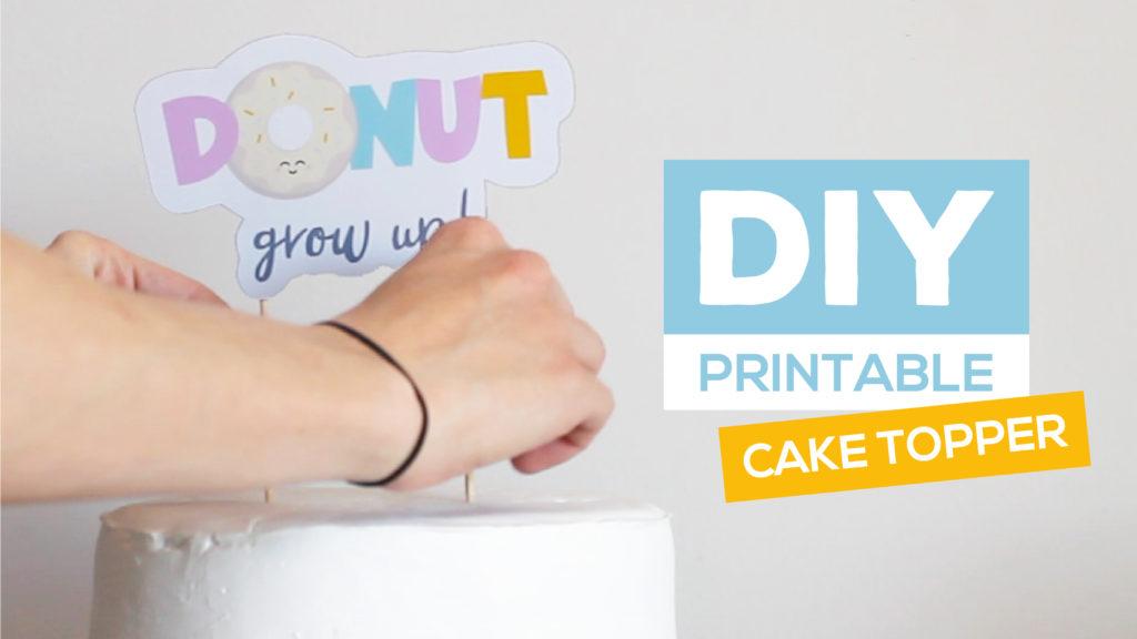 diy printable cake topper tutorial